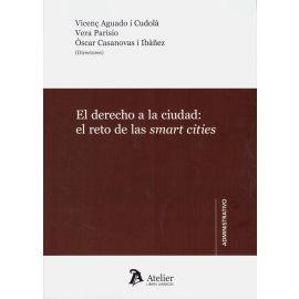 Derecho a la ciudad: el reto de las smart cities