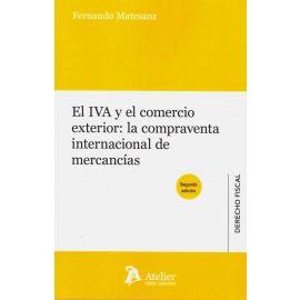 El IVA y el Comercio Exterior: la Compraventa Internacional de Mercancías