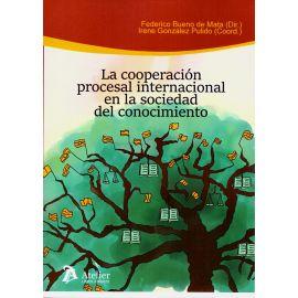 Cooperación Procesal Internacional en la Sociedad del Conocimiento
