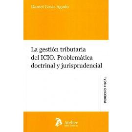 Gestión Tributaria del ICIO. Problemática Doctrinal y Jurisprudencial