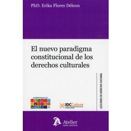 Nuevo paradigma constitucional de los derechos culturales