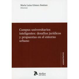 Campus universitarios inteligentes: desafíos jurídicos propuestas en el entorno urbano