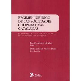 Régimen jurídico de las sociedades cooperativas catalanas. Adaptado a la Ley 12/2015, de 9 de julio, de cooperativas de Cataluña