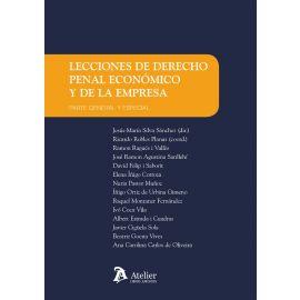 Lecciones de derecho penal económico y de la empresa. Parte general y especial