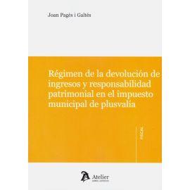 Régimen de la devolución de ingresos y responsabilidad patrimonial en el impuesto municipal de plusvalía