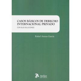 Casos básicos de derecho Internacional Privado. Con sus soluciones