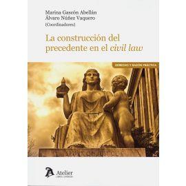 La construcción del precedente en el civil law