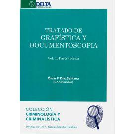 Tratado de Grafística y Documentoscopia. 2 Vols. Parte Teórica y Parte Práctica
