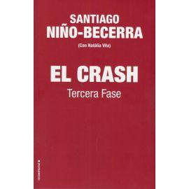 Crash. Tercera Fase