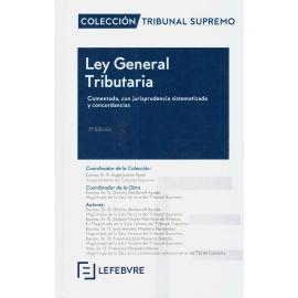 Ley General Tributaria 2019. Comentada, con Jurisprudencia Sistematizada y Concordancias.