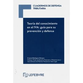 Teoría del conocimiento en el IVA: guía para su prevención y defensa