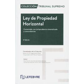 Ley de Propiedad Horizontal 2019. Comentada, con Jurisprudencia Sistematizada y Concordancias