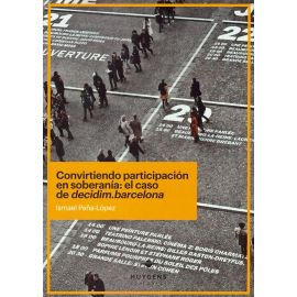Convirtiendo Participación en Soberanía: El Caso de Decidim.barcelona