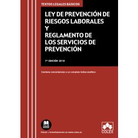 Ley de Prevención de Riesgos Laborales y Reglamento de los Servicios de Prevención 2019