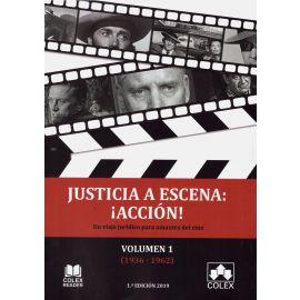 Justicia a escena: ¡acción! 3 Volumenes. Un viaje jurídico para amantes del cine
