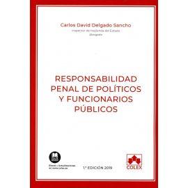 Responsabilidad penal de políticos y funcionarios públicos