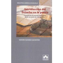 Introducción al derecho en la poesía. Compilación de poemas analizados desde un punto de vista jurídico