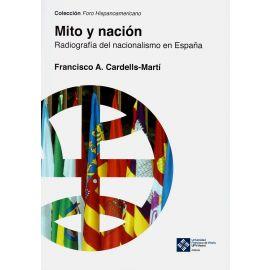 Mito y nación. Radiografía del nacionalismo en España