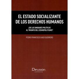 Estado socializante de los derechos humanos. ¿De las unidades políticas al triunfo del cosmopolitismo?