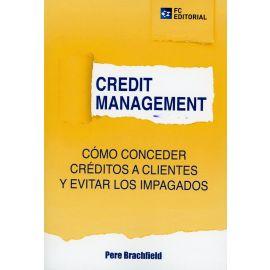 Credit Management. Cómo conceder créditos a clientes y evitar los impagados