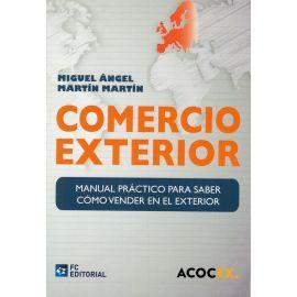 Comercio exterior. Manual práctico para saber cómo vender en el exterior