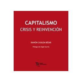 Capitalismo, crisis y reinvención