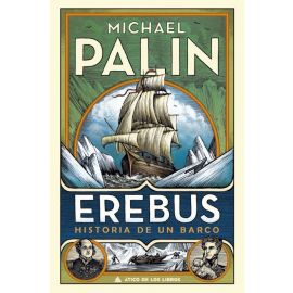 Erebus. Historia de un barco