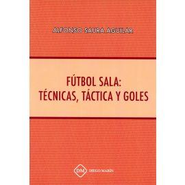 Fútbol sala: técnicas, táctica y goles