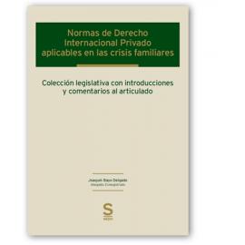 Normas de Derecho Internacional Privado aplicables en las crisis familiares