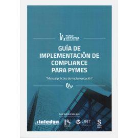 Guía de Implementación de Compliance para Pymes. Manual práctico de implementación