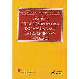 Visiones Multidisciplinares de la Igualdad entre Mujeres y Hombres