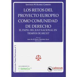 Los retos del proyecto europeo como comunidad de derecho. El papel del juez nacional en tiempos de Brexit
