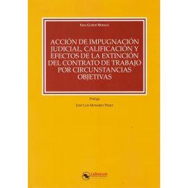 Acción de Impugnación Judicial, Calificación y Efectos de la Extinción del Contrato de Trabajo por Circunstancias Objetivas