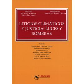 Litigios climáticos y justicia; luces y sombras