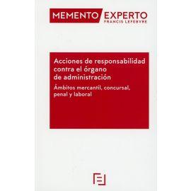 Acciones de Responsabilidad contra el Órgano de Administración, Ámbitos Mercantil, Concursal, Penal y Laboral
