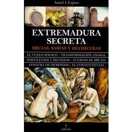 Extremadura secreta. Brujas, sabias y hechiceras