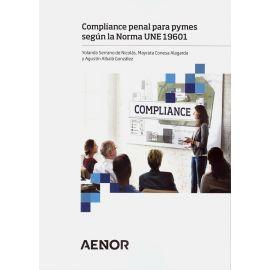 Compliance penal para pymes según la Norma UNE 19601