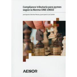 Compliance tributario para pymes según la norma UNE 19602