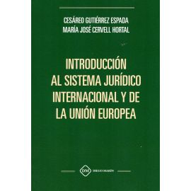 Introducción al sistema jurídico internacional y de la Unión Europea