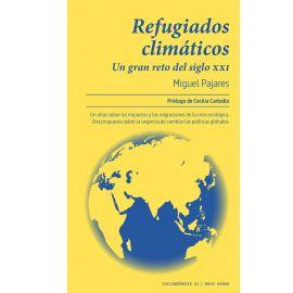 Refugiados climáticos. Un gran reto del siglo XXI
