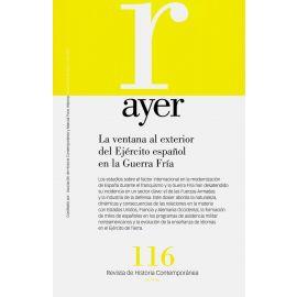 Revista Ayer Nº 116. La ventana al exterior del Ejército español en la Guerra  Fría