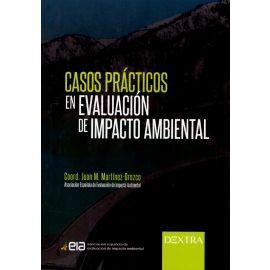 Casos prácticos en evaluación de impacto ambiental