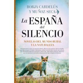 España del silencio. Novelas del mundo rural y la naturaleza
