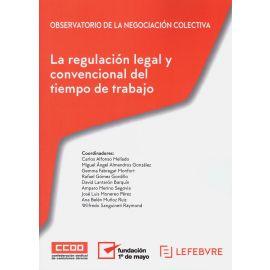 Regulación legal y convencional del tiempo de trabajo