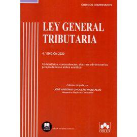 Ley general tributaria 2020. Comentarios, concordancias, doctrina administrativa, jurisprudencia e índice analítico