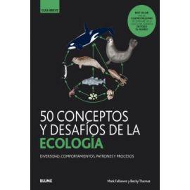 50 conceptos y desafíos de la ecología: diversidad, comportamiento, patrones y procesos