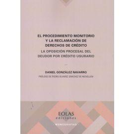 Procedimiento monitorio y la reclamación de derechos de crédito. La Oposición procesal del deudor por crédito usurario