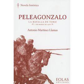 Peleagonzalo. La batalla de Toro 1 de marzo de 1476