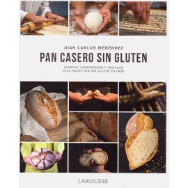 Pan casero sin gluten. Recetas, ingredientes y técnicas para hacer pan sin gluten en casa