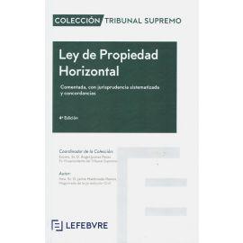 Ley de propiedad horizontal 2020. Comentada ,con jurisprudencia sistematizada y concordancias